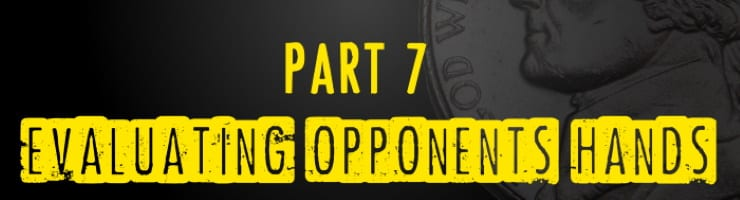 A Guide To Evaluating Your Opponents' Hands – Colossos Microstakes Shorts Ep 7